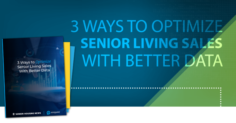 3 Ways to Optimize Senior Living Sales With Better Data