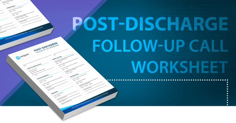 Post-Discharge Follow-up Call Worksheet