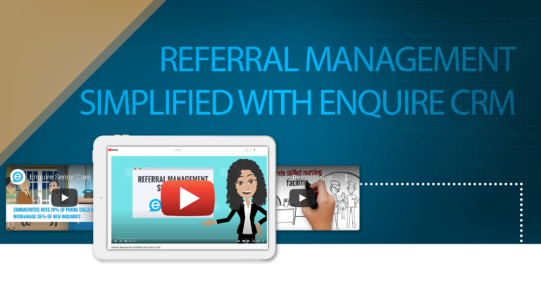 Referral Management Simplified with Enquire CRM