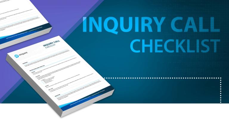 Inquiry Call Checklist