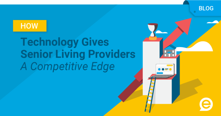 How Technology Gives Senior Living Providers a Competitive Edge