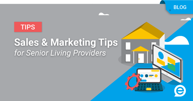 Sales and Marketing Tips for Senior Living Providers
